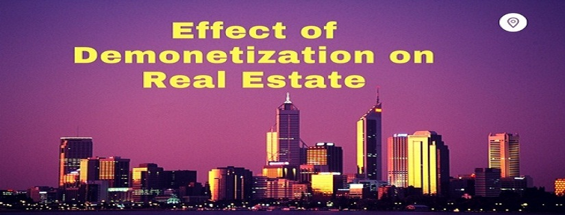 Effects of Demonetization on real estate