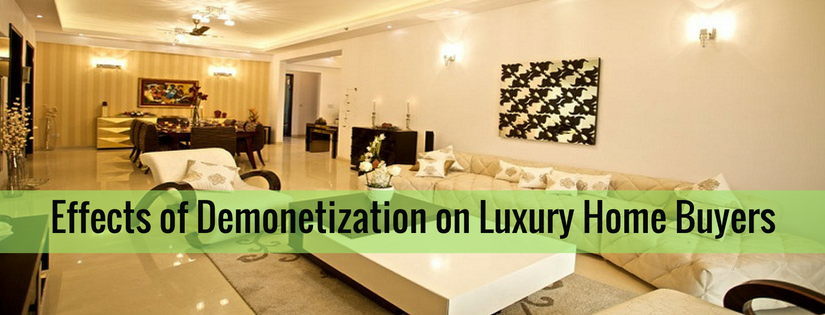 Effects of Demonetization on Luxury Home Buyers